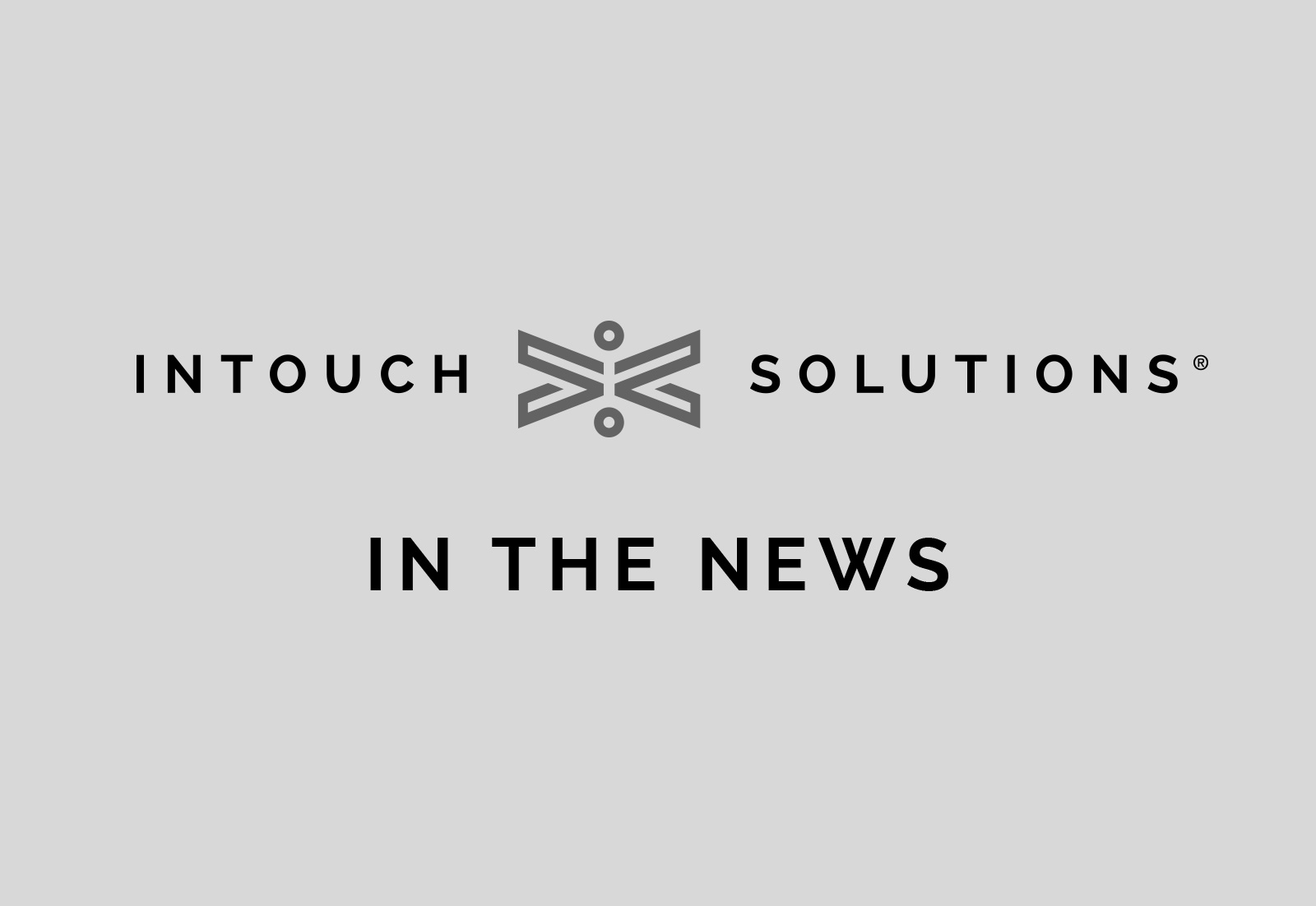 Intouch Solutions In the News