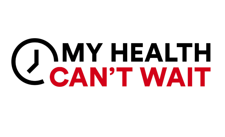 My Health Can't Wait